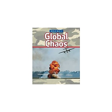 Cavendish Square Publishing World War II: Global Chaos Workbook By Grahame-Smith, Deborah, Grade 6 - Grade 9 [eBook]