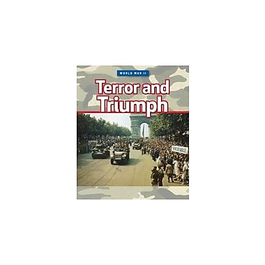 Cavendish Square Publishing World War II: Terror And Triumph Workbook By Grahame-Smith, Deborah, Grade 6 - Grade 9 [eBook]