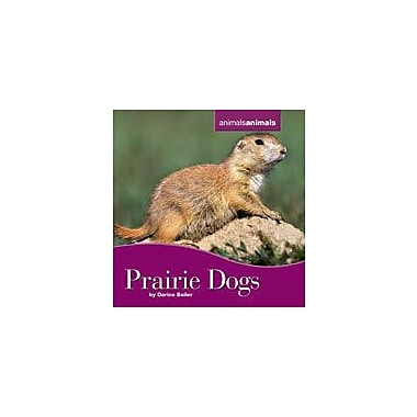 Cavendish Square Publishing Prairie Dogs Workbook By Bailer, Darice, Grade 3 - Grade 6 [eBook]
