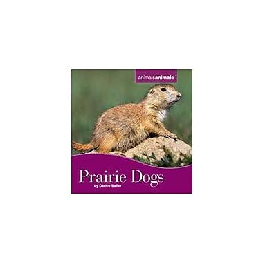 Cavendish Square Publishing Prairie Dogs Workbook By Bailer, Darice, Grade 3 - Grade 6 [eBook]