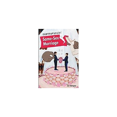 Cavendish Square Publishing Same-Sex Marriage Workbook By Sterngass, Jon, Grade 8 - Grade 12 [eBook]