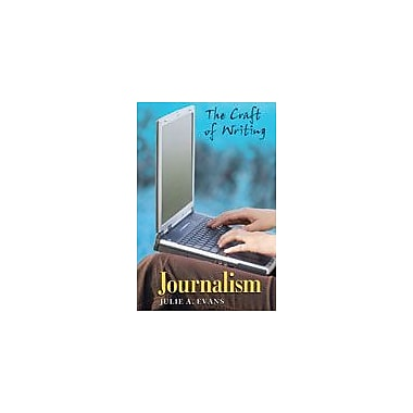 Cavendish Square Publishing Journalism Workbook By Evans, Julie A, Grade 6 - Grade 12 [eBook]