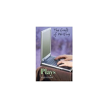 Cavendish Square Publishing Playwriting Workbook By Elish, Dan, Grade 6 - Grade 12 [eBook]
