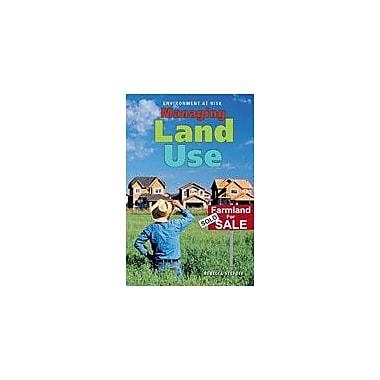 Cavendish Square Publishing Managing Land Use Workbook By Stefoff, Rebecca, Grade 8 - Grade 12 [eBook]