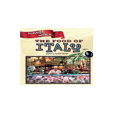 Cavendish Square Publishing Food Of Italy Workbook By Kras, Sara Louise, Grade 4 - Grade 6 [eBook]