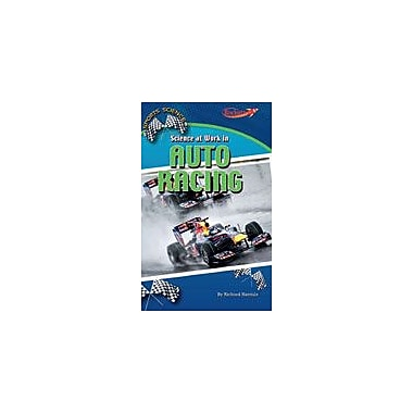 Cavendish Square Publishing Science At Work In Auto Racing Workbook By Hantula, Richard, Grade 4 - Grade 6 [eBook]