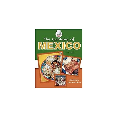 Cavendish Square Publishing Cooking Of Mexico Workbook By Locricchio, Matthew, Grade 6 - Grade 12 [eBook]