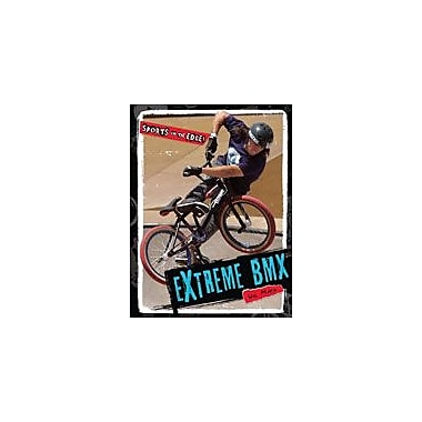 Cavendish Square Publishing Extreme BMX Workbook By Mara, Wil, Grade 6 - Grade 8 [eBook]