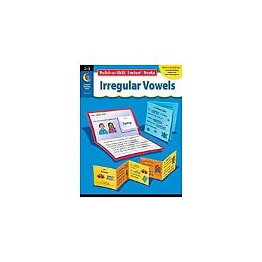 Creative Teaching Press Build-A-Skill Instant Books: Irregular Vowels (Grades 2-3) Workbook, Grade 2 - Grade 3 [eBook]