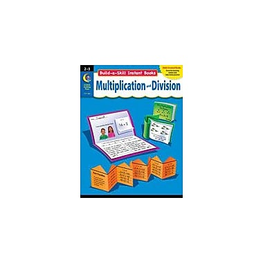 Creative Teaching Press Build-A-Skill Instant Books: Multiplication And Division (Grades 2-3) Workbook [eBook]