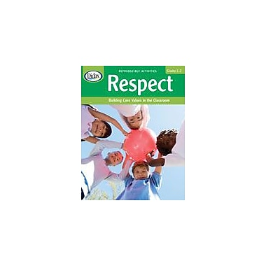 Didax Educational Resources Respect: Building Core Values In The Classroom (Grades 1-2) Workbook, Grade 1 - Grade 2 [eBook]
