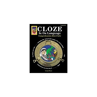 Didax Educational Resources Cloze In On Language (Grades 6-8) Workbook By Moore, George, Grade 6 - Grade 8 [eBook]