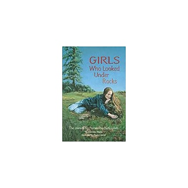 Dawn Publications Girls Who Looked Under Rocks Workbook By Atkins, Jeannine, Grade 4 - Grade 8 [eBook]