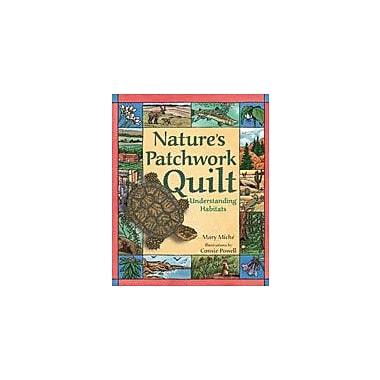 Dawn Publications Nature's Patchwork Quilt: Understanding Habitats Workbook By Miche, Mary, Kindergarten - Grade 6 [eBook]