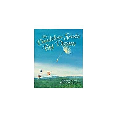 Dawn Publications The Dandelion Seed's Big Dream Workbook By Anthony, Joseph, Kindergarten - Grade 4 [eBook]