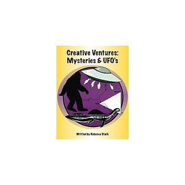 Educational Books 'N' Bingo Creative Ventures: Mysteries And UFO's Workbook By Stark, Rebecca, Grade 4 - Grade 8 [eBook]
