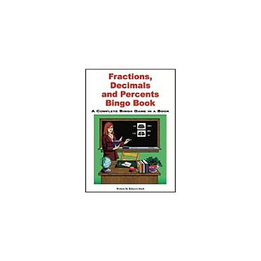 Educational Books 'N' Bingo Fractions, Decimals And Percents Bingo Book Workbook By Stark, Rebecca, Grade 3 - Grade 6 [eBook]