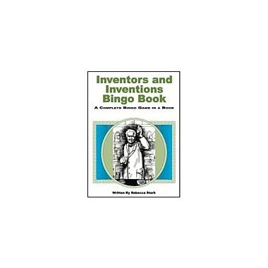 Educational Books 'N' Bingo Inventors And Inventions Bingo Book Workbook By Stark, Rebecca, Grade 4 - Grade 9 [eBook]