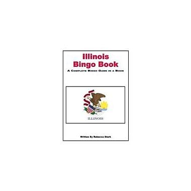 Educational Books 'N' Bingo Illinois State Bingo Unit Workbook By Stark, Rebecca, Grade 4 - Grade 9 [eBook]