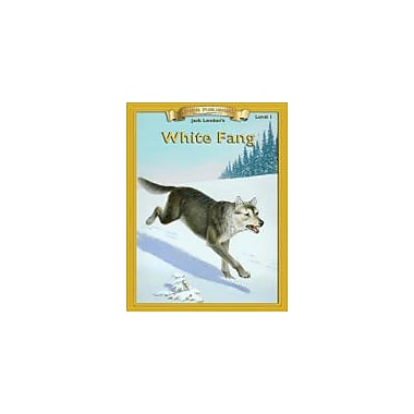 Edcon Publishing Group White Fang [Bring The Classics To Life] Workbook By Jack London, Grade 2 - Grade 12 [eBook]