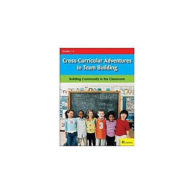 Lorenz Educational Press Cross Curricular Adventures In Team Building Workbook, Grade 1 - Grade 2 [eBook]
