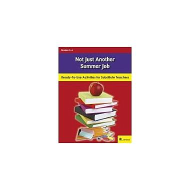 Lorenz Educational Press Not Just Another Summer Job Workbook By Johnson, Judy A; Meeks, Barbara, Grade 5 - Grade 6 [eBook]