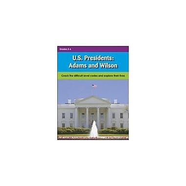 Lorenz Educational Press U.S. Presidents: Adams And Wilson Workbook, Grade 5 - Grade 6 [eBook]