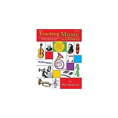 Lorenz Educational Press - Manuel Teaching Music To Children par Bielawski, Blair, 1re à 6e année [livre numérique]