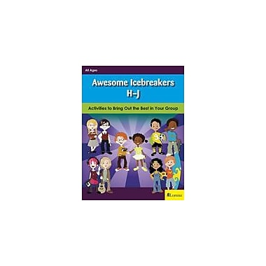 Lorenz Educational Press Awesome Icebreakers H-J Workbook By Riedel, Patty Hupfer, Kindergarten - Grade 12 [eBook]
