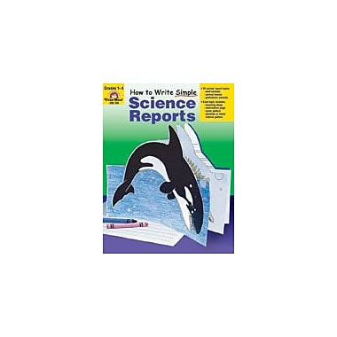 Evan-Moor Educational Publishers How To Write Simple Science Reports, Grades 1-4 Workbook [Enhanced eBook]
