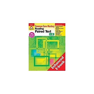 Evan-Moor Educational Publishers Reading Paired Text: Common Core Mastery, Grade 6 - E-Book Workbook, Grade 6 [eBook]