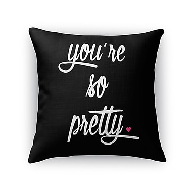 Kavka You're So Pretty Burlap Indoor/Outdoor Throw Pillow; 26'' H x 26'' W x 5'' D