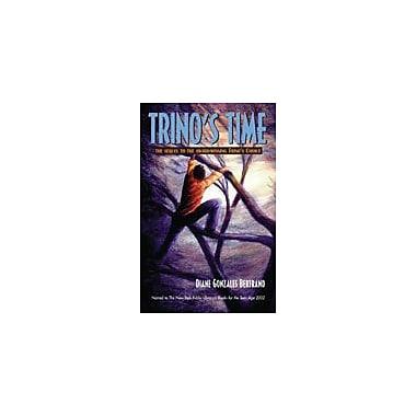 Arte Publico Press Trino's Time Workbook By Gonzales-Bertrand, Diane, Grade 6 - Grade 9 [eBook]