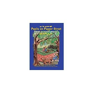 Arte Publico Press Pepita On Pepper Street/Pepita En La Calle Pepper Workbook, Grade 1 - Grade 3 [eBook]
