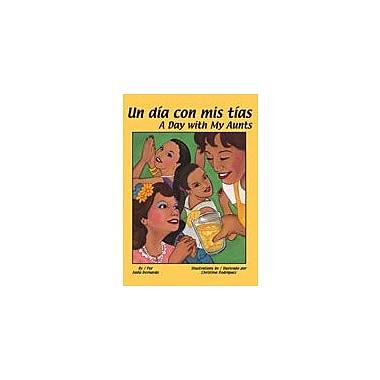 Arte Publico Press Un Dia Con Mis Tias/ A Day With My Aunts Workbook By Bernardo, Anilo, Kindergarten - Grade 3 [eBook]
