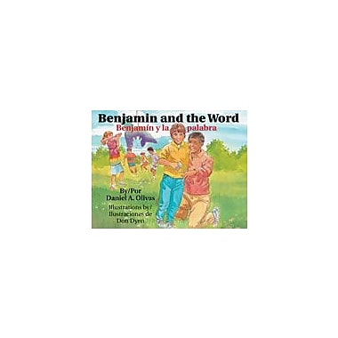 Arte Publico Press Benjamin And The Word/Banjamin Y La Palabra Workbook By Olivas, Daniel A., Grade 1 - Grade 3 [eBook]