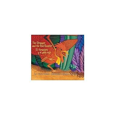 Arte Publico Press The Stranger And The Red Rooster/El Forastero Y El Gallo Rojo Workbook, Kindergarten - Grade 3 [eBook]