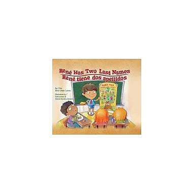 Arte Publico Press Rene Has Two Last Names/Rene Tiene Dos Apellidos Workbook, Kindergarten - Grade 3 [eBook]