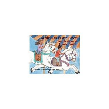 Arte Publico Press Sundays On Fourth Street/Los Domingos En La Calle Cuatro Workbook, Kindergarten - Grade 3 [eBook]