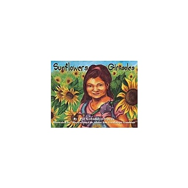 Arte Publico Press Sunflowers/Girasoles Workbook By Zepeda, Gwendolyn, Kindergarten - Grade 3 [eBook]
