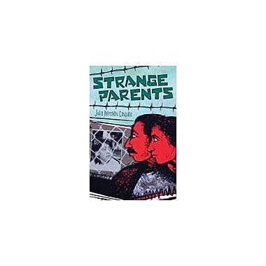 Arte Publico Press Strange Parents Workbook By Castilla, Julia Mercedes, Grade 6 - Grade 8 [eBook]