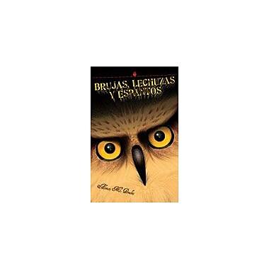 Arte Publico Press Brujas, Lechuzas Y Espantos/Witches, Owls And Spooks Workbook, Grade 3 - Grade 7 [eBook]
