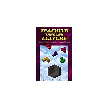 Arte Publico Press Teaching Through Culture: Strategies For Reading And Responding To Young Adult Literature Workbook [eBook]