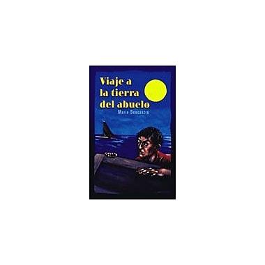 Arte Publico Press Viaje A La Tierra Del Abuelo Workbook By Bencastro, Mario, Grade 7 - Grade 9 [eBook]