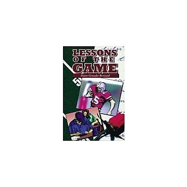 Arte Publico Press Lessons Of The Game Workbook By Gonzales-Bertrand, Diane, Grade 6 - Grade 9 [eBook]