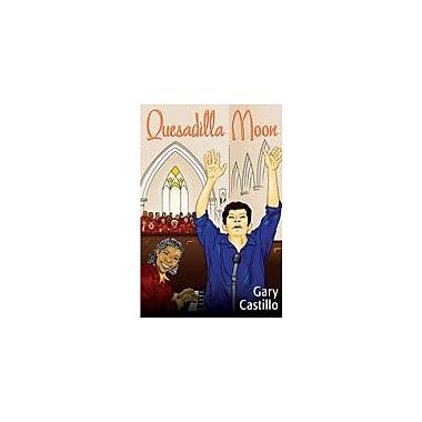 Arte Publico Press Quesadilla Moon Workbook By Castillo, Gary, Grade 4 - Grade 7 [eBook]