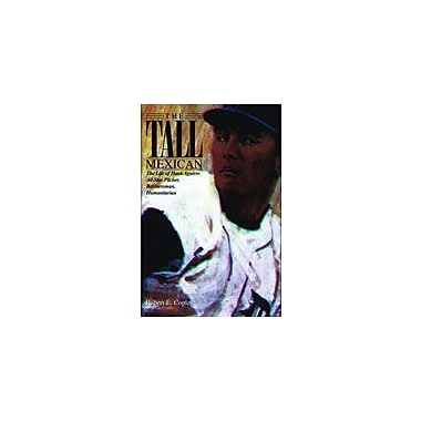 Arte Publico Press The Tall Mexican: The Life Of Hank Aguirre, All-Star Pitcher, Businessman, Humanitarian Workbook [eBook]