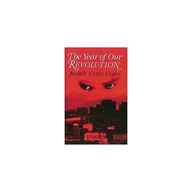 Arte Publico Press The Year Of Our Revolution Workbook By Oritz Cofer, Judith, Grade 9 - Grade 12 [eBook]