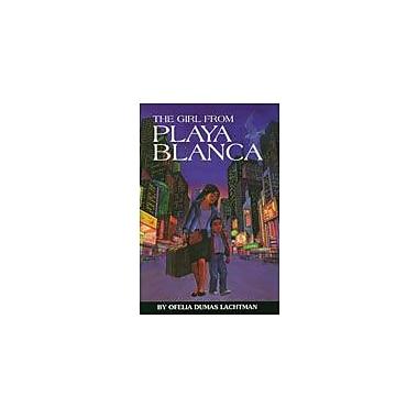 Arte Publico Press The Girl From Playa Blanca Workbook By Lachtman, Ofelia Dumas, Grade 6 - Grade 8 [eBook]