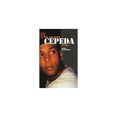 Arte Publico Press The Orlando Cepeda Story Workbook By Markusen, Bruce, Grade 6 - Grade 9 [eBook]
